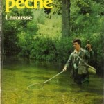 Culture pêche : le Larousse de la pêche version 1980